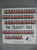 【書寶二手書T1/少年童書_ZCL】The Queen s Hat_Steve Antony