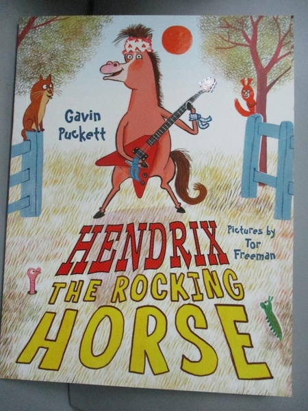 【書寶二手書T4/原文小說_KMH】Hendrix the Rocking Horse_Puckett, Gavin/