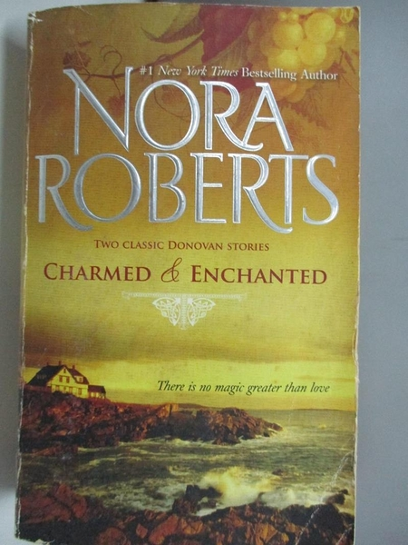 【書寶二手書T1/原文小說_ADS】Charmed & Enchanted_Roberts, Nora