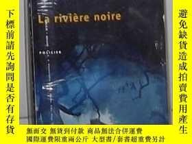 二手書博民逛書店法語原版罕見La riviere noire de Arnald