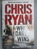 【書寶二手書T4/原文小說_XGR】Who Dares Wins_Chris Ryan