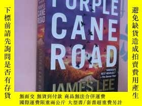 二手書博民逛書店Purple罕見Cane Road Y85718 James L