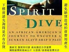二手書博民逛書店Spirit罕見Dive: An African Americans Journey to Uncover a S