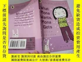 二手書博民逛書店what罕見mona wants,mona gets:莫娜想要什麽,蒙娜就得到什麽Y212829 不祥 不祥