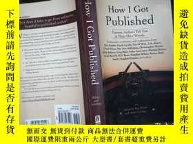 二手書博民逛書店How罕見I Got PublishedY198833 不祥 不