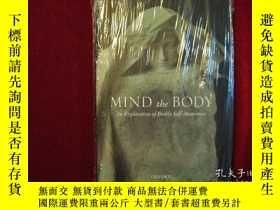 二手書博民逛書店Mind罕見the Body: An Exploration o