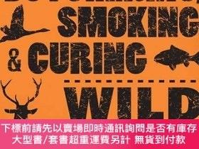 二手書博民逛書店The罕見Hunter s Guide to Butchering, Smoking, and Curing Wi