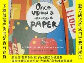 二手書博民逛書店once罕見upon a piece of paperY3950