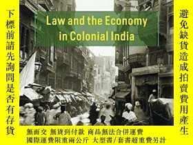 二手書博民逛書店Law罕見And The Economy In Colonial IndiaY256260 Tirthanka