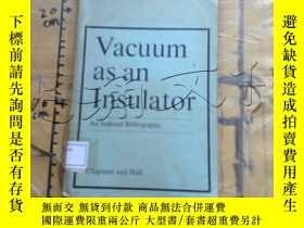 二手書博民逛書店Vacuum罕見as an InsulatorY252403 R