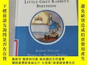 二手書博民逛書店LITTLE罕見GREY RABBIT S BIRTHDAY:小灰兔的生日Y212829
