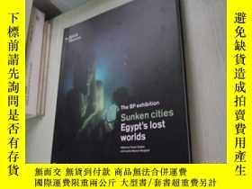 二手書博民逛書店Sunken罕見Cities: Egypts Lost Worl