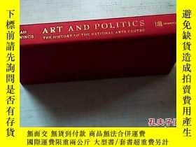二手書博民逛書店藝術與政治:國家藝術中心歷史罕見Art and Politics
