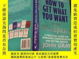 二手書博民逛書店How罕見to Get What You Want from WorkY288507 請看圖 請看圖