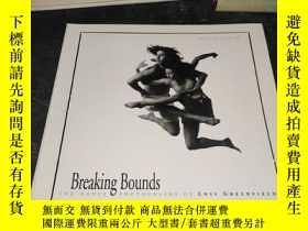 二手書博民逛書店BREAKING罕見BOUNDS---THE DANCE PHOTOGRAPHY OF LOIS GREENFIE