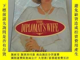 二手書博民逛書店THE罕見DIPLOMAT S WIFE(精)Y212829