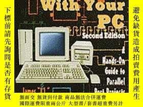 二手書博民逛書店Real-World罕見Interfacing with Your PC, 2E-與PC的真實世界接口,2EY