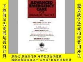 二手書博民逛書店Advanced罕見Emergency Care: For Paramedic Practice-高級急救護理:用