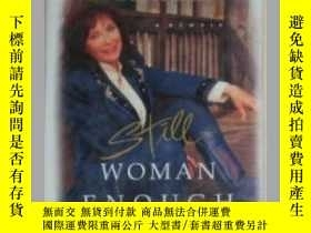 二手書博民逛書店原版《罕見Still Woman Enough: A Memoi
