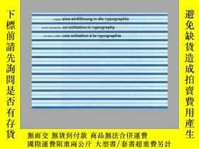 二手書博民逛書店An罕見Initiation in TypographyY405706 Anne Denastas ISBN