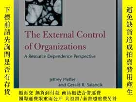 二手書博民逛書店The罕見External Control Of OrganizationsY364682 Jeffrey P