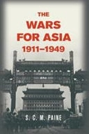 二手書博民逛書店 《The Wars for Asia, 1911-1949》 R2Y ISBN:1107697476│Cambridge University Press