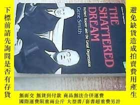 二手書博民逛書店THE罕見SHATTERED DREAMY238458 GENE