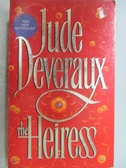 【書寶二手書T8/原文小說_MCT】The Heiress_Jude Deveraux