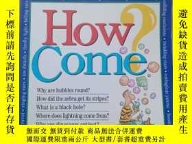 二手書博民逛書店How罕見Come? Every Kid s Science Q