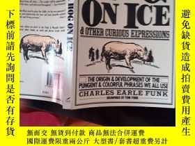 二手書博民逛書店A罕見Hog on Ice: & Other Curious E