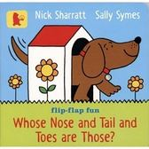 【幼兒硬頁書::句型.認知】WHOSE NOSE AND TAIL AND TOES ARE THOSE? 《作家:Nick Sharratt》