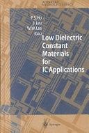 二手書博民逛書店《Low Dielectric Constant Materials for IC Applications》 R2Y ISBN:3540678190