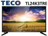 ↙0利率↙TECO 東元 24吋FHD IPS硬板 廣視角 低藍光LED液晶電視 TL24K3TRE【南霸天電器百貨】