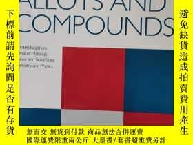 二手書博民逛書店journal罕見of alloys and compounds 2019年10月 英文版Y42402