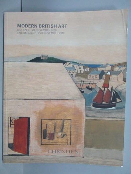 【書寶二手書T7/收藏_FE2】Christie s_Modern British Art-Day Sale_2018/