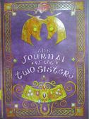 【書寶二手書T9/原文小說_MBP】The Journal of the Two Sisters