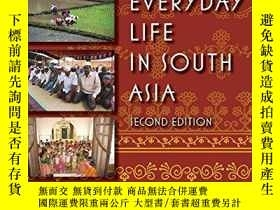 二手書博民逛書店Everyday罕見Life In South Asia, Second EditionY256260 Min