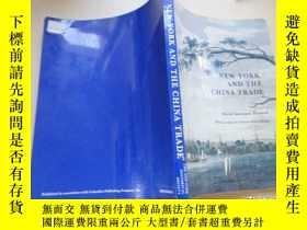 二手書博民逛書店New罕見York and the China Trade 〔外