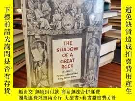 二手書博民逛書店The罕見Shadow of a Great Rock: A Literary Appreciation of t