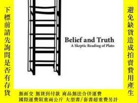 二手書博民逛書店Belief罕見And TruthY255562 Katja Maria Vogt Oup Usa 出版20
