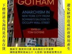 二手書博民逛書店Radical罕見Gotham: Anarchism In Ne