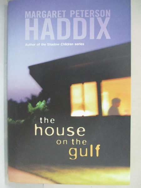 【書寶二手書T6/原文小說_G6X】The House on the Gulf_Haddix, Margaret Peterson