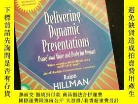 二手書博民逛書店Deliveing罕見Dynamic Presentations (英文)Y16149