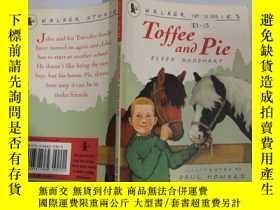 二手書博民逛書店Toffee罕見and Pie: 太妃糖和餡餅。Y200392