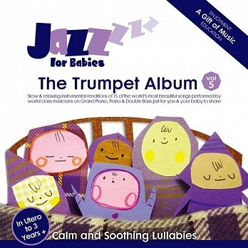 絕世寶貝 5 小號篇 CD Jazz for Babies - The Trumpet Album 免運 (購潮8)