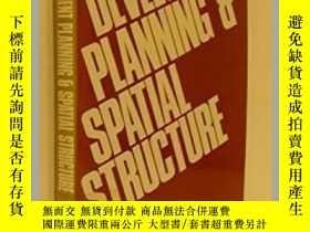 二手書博民逛書店Development罕見Planning & Spatial