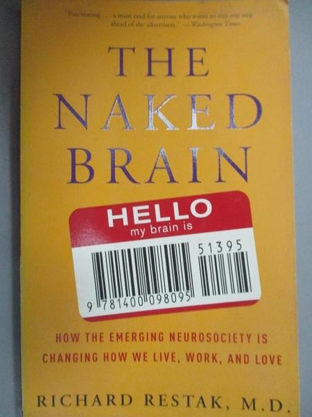 【書寶二手書T5/科學_KLU】The Naked Brain: How the Emerging Neurosocie