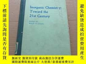 二手書博民逛書店Inorganic罕見Chemistry:Toward the