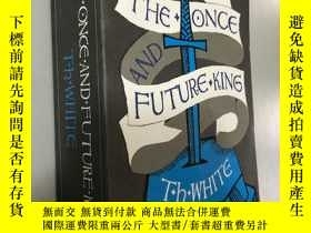 二手書博民逛書店THE+ONCE+AND+FUTURE+KING罕見THE CLASSIC NOVEL OF KING ARTHU