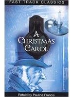 二手書博民逛書店 《A Christmas Carol (Fast Track Classics - Centenary Edition)》 R2Y ISBN:9780237535506